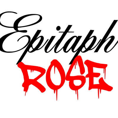 EPITAPH ROSE