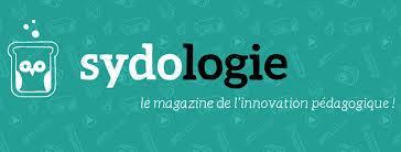 Sydologie : Le magazine de l'innovation pédagogique !