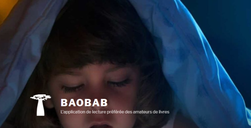 Baobab ! L'application gratuite des amateurs de livres!!